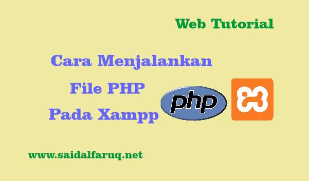 menjalankan file php pada xampp