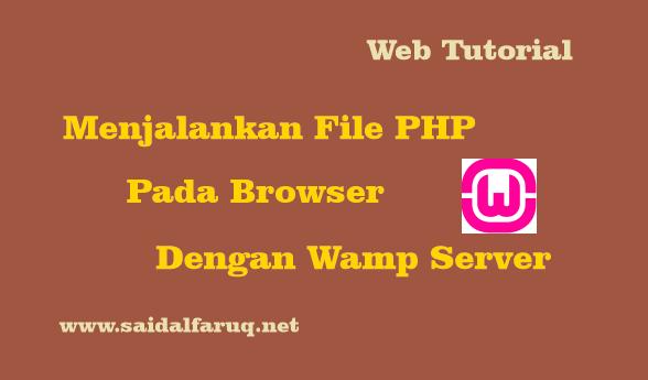 menjalankan file php pada browser dengan wampserver