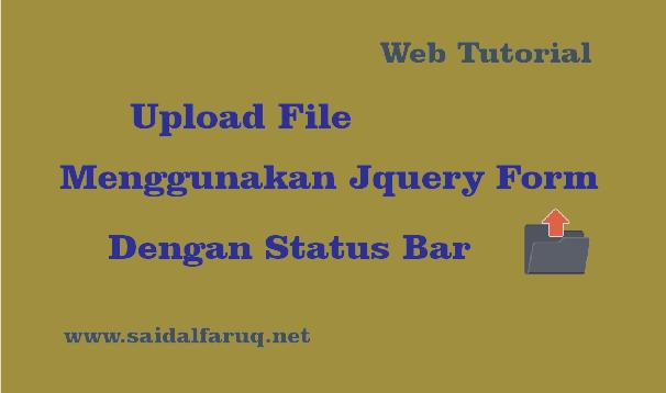 upload file menggunakan jquery form dengan status bar